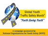 Global Youth Traffic Safety Month