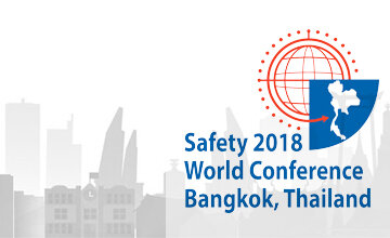 We will be live from Safety 2018 - World Safety Conference, Bagkok, Thailand