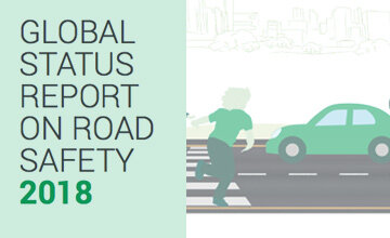 Global Status Report on Road Safety 2018 has been published - new statistics