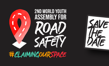 Save the Date: The 2nd World Youth Assembly for Road Safety is happening!